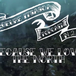 Because we love the north - Geure Itsasoa Podcast Nº2